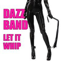 Dazz Band - Let It Whip (Re-Recorded / Remastered)