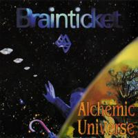 Brainticket - Alchemic Universe
