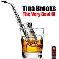 Tina Brooks - The Very Best Of Tina Brooks