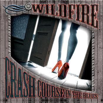 Wildfire - Crash Course In The Blues