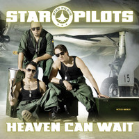 Star Pilots - Heaven Can Wait