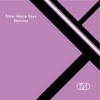 Orchestral Manoeuvres In The Dark - Sister Marie Says Remixes