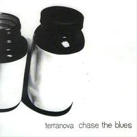 Terranova - Chase The Blues