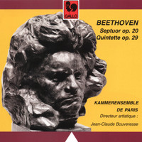 Kammerensemble de Paris & Jean-Claude Bouveresse - Beethoven: Septet in E-Flat Major, Op. 20 - String Quintet in C Major, Op. 29