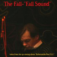 The Fall - Fall Sound
