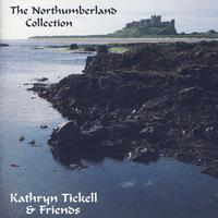Kathryn Tickell - Northumberland Collection