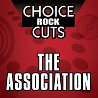 The Association - Choice Rock Cuts