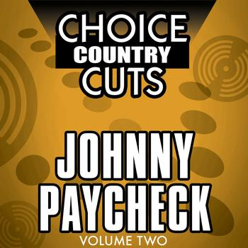 Johnny Paycheck - Choice Country Cuts, Vol. 2