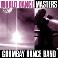 Goombay Dance Band - World Dance Masters