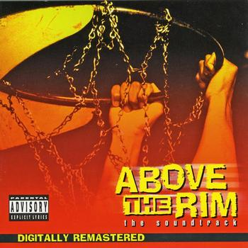 Soundtrack/cast Album - Above The Rim (Explicit)