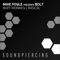 Mike Foyle - Buff Monkey / Rascal