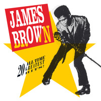 James Brown - 20 All-Time Greatest Hits!