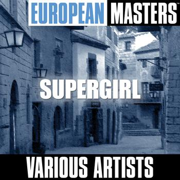 Various Artists - European Masters: Supergirl