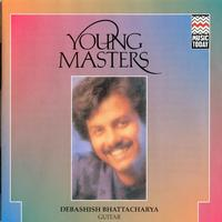Debashish Bhattacharya - Young Masters