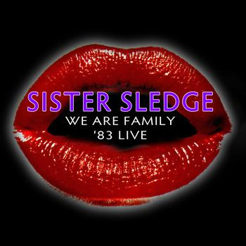 Sister Sledge - We Are Family - '83 Live