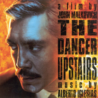 Alberto Iglesias - The Dancer Upstairs