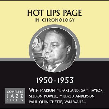 Hot Lips Page - Complete Jazz Series 1950 - 1953