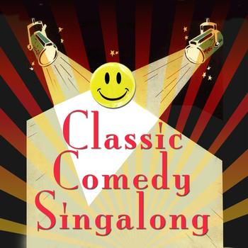 Hilarious Hit Makers - Classic Comedy Singalong