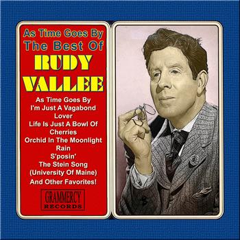 Rudy Vallee - As Time Goes By: The Best of Rudy Vallee