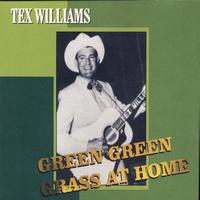 Tex Williams - Green Green Grass At Home
