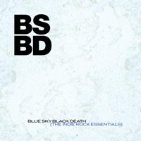 Blue Sky Black Death - The Indie Rock Essentials