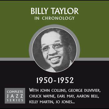 Billy Taylor - Complete Jazz Series 1950 - 1952