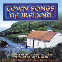 Hugo Duncan - Town Songs Of Ireland