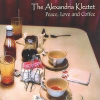 The Alexandria Kleztet - Peace, Love and Coffee