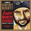 I Was Monty's Double  Geoffrey Oicott