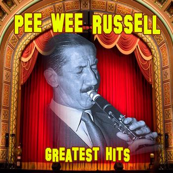 Pee Wee Russell - Greatest Hits