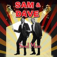 Sam & Dave - Soul Man (Re-Recorded / Remastered)