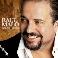 Raul Malo - Sinners & Saints (International Version)