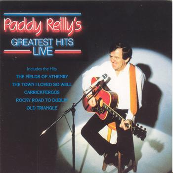 Paddy Reilly - Greatest Hits (Live)