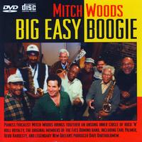 Mitch Woods - Big Easy Boogie