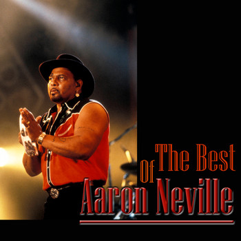 Aaron Neville - The Best Of Aaron Neville