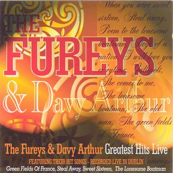 The Fureys & Davey Arthur - Greatest Hits Live