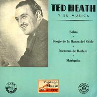 "Ted Heath - Vintage Dance Orchestras Nº18 - EPs Collectors. ""Ted Heath And His Music"""