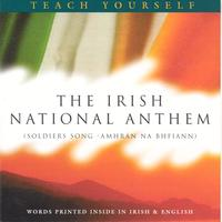 unknown - The Irish National Anthem