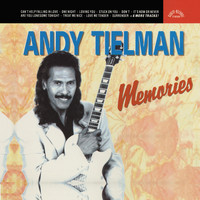 Andy Tielman - Memories