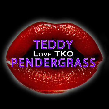 Teddy Pendergrass - Love TKO (Re-Recorded / Remastered)