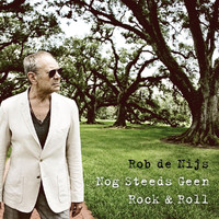 Rob De Nijs - Nog Steeds Geen Rock & Roll
