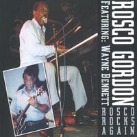 Rosco Gordon - Rosco Rocks Again