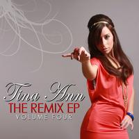 Tina Ann - The Remix EP Volume 4