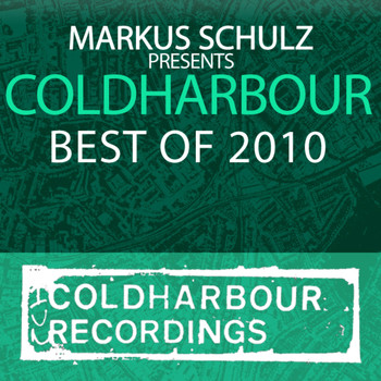 Various Artists - Markus Schulz Presents Coldharbour Recordings - Best Of 2010