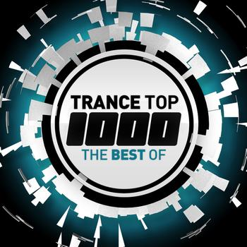 Various Artists - Trance Top 1000 - The Best Of