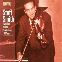 Stuff Smith - Five Fine Violins Celebrating 100 Years