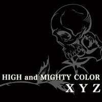 High And Mighty Color - XYZ