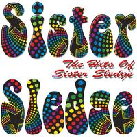 Sister Sledge - The Hits Of Sister Sledge