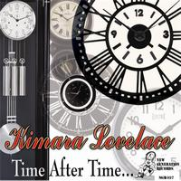 Kimara Lovelace - Time After Time
