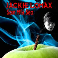 Jackie Lomax - Sour Milk Sea - The Early Collection